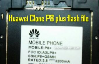 Huawei Clone P8+ MT6572 flash file Free firmware