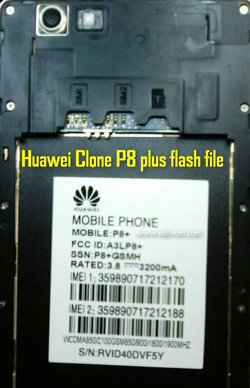 Huawei Clone P8 plus flash file